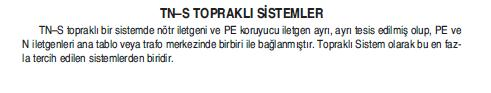 TN-S TOPRAKLAMA SİSTEMİNİN ÖZELLİKLERİ